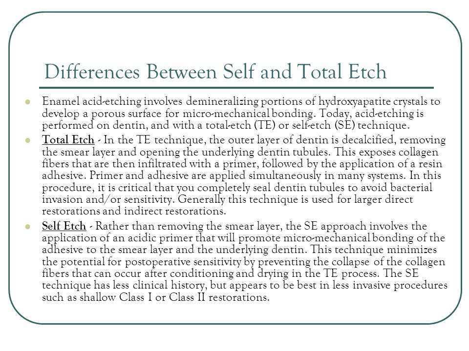 Differences Between Self and Total Etch