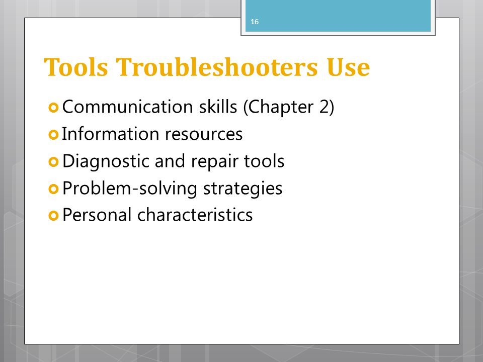 Tools Troubleshooters Use