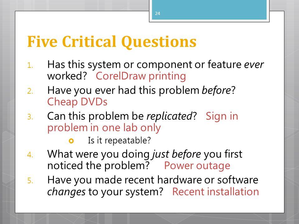 Five Critical Questions