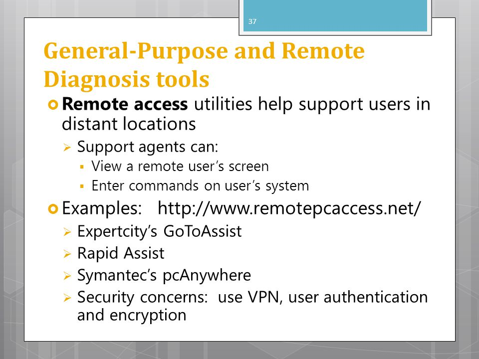 General-Purpose and Remote Diagnosis tools
