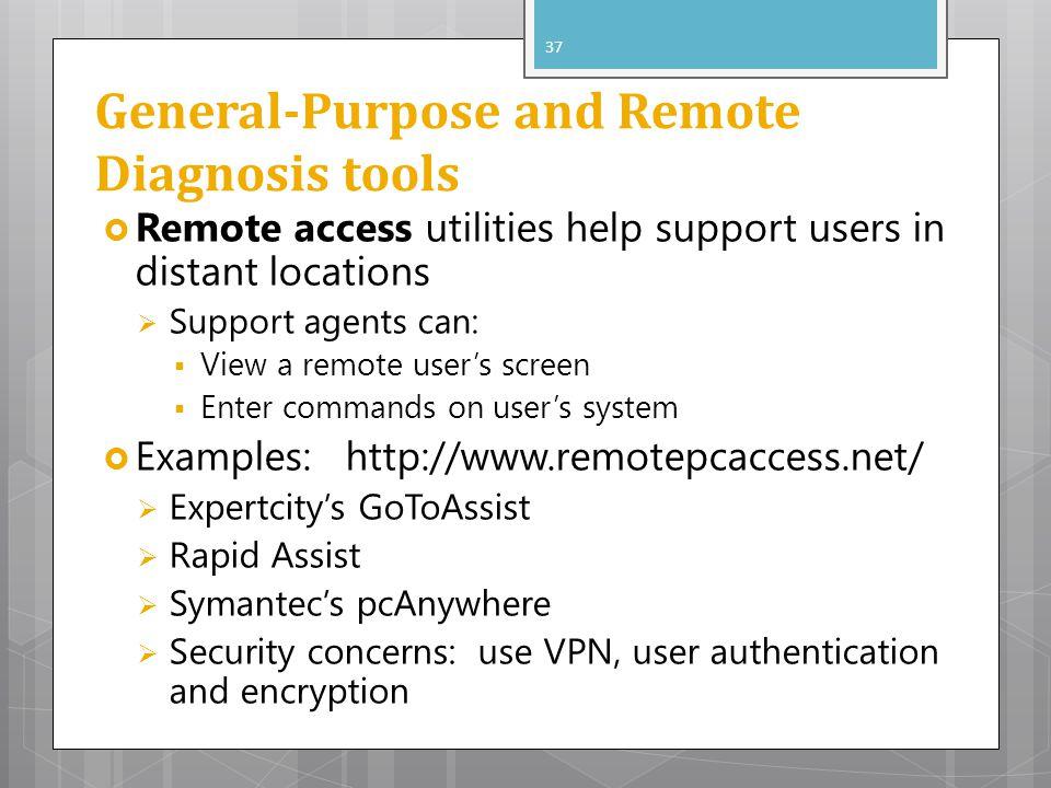 General-Purpose and Remote Diagnosis tools