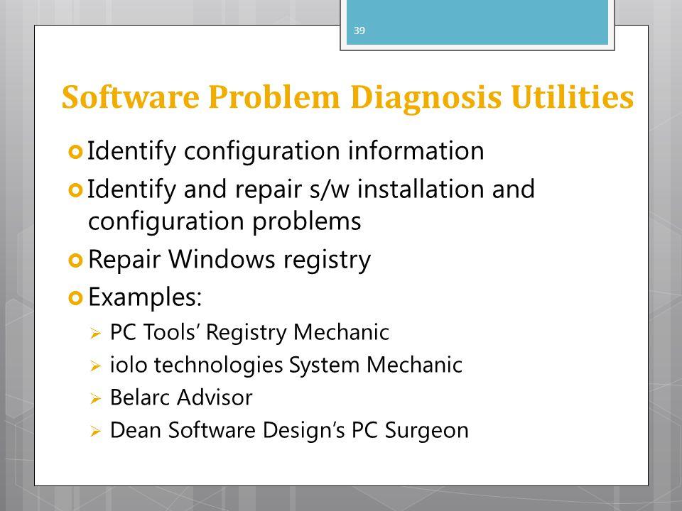 Software Problem Diagnosis Utilities