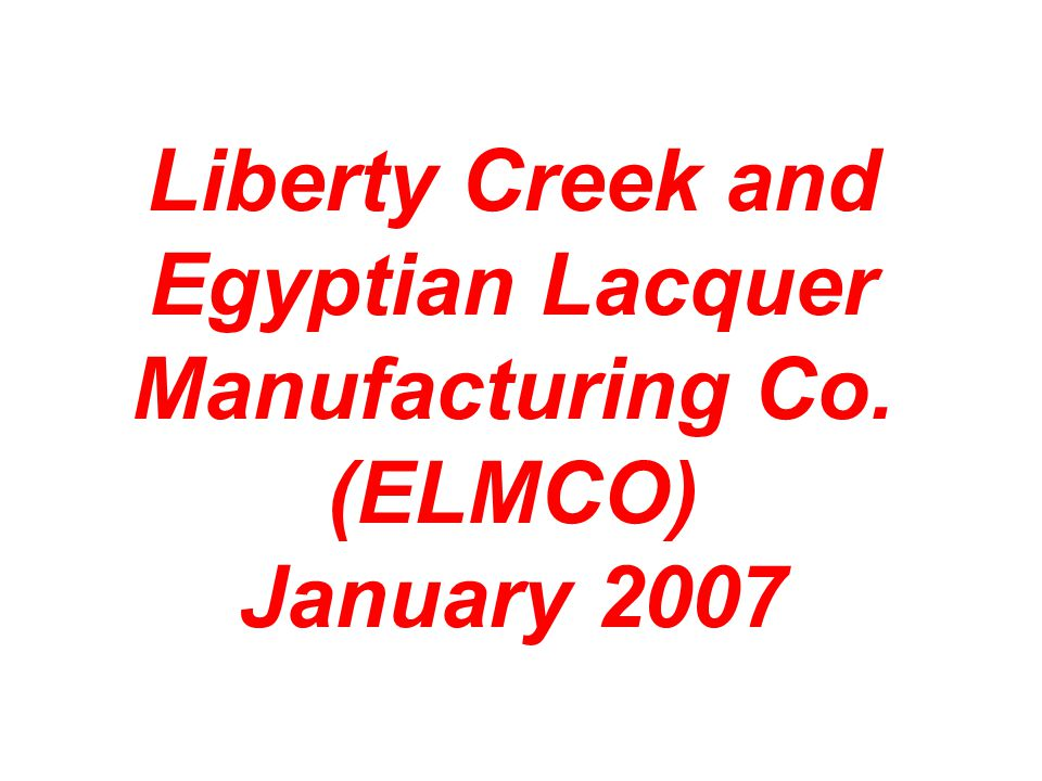 Liberty Creek and Egyptian Lacquer Manufacturing Co