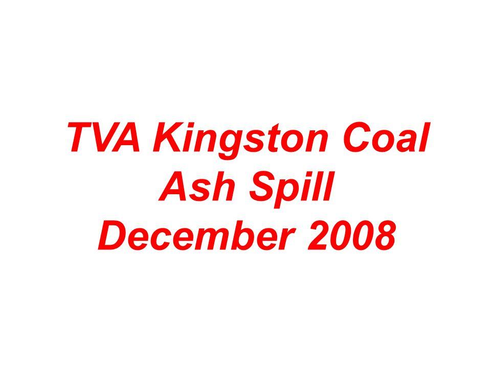 TVA Kingston Coal Ash Spill December 2008