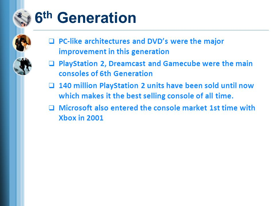 6th Generation PC-like architectures and DVD's were the major improvement in this generation.