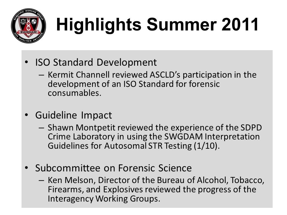Highlights Summer 2011 ISO Standard Development Guideline Impact