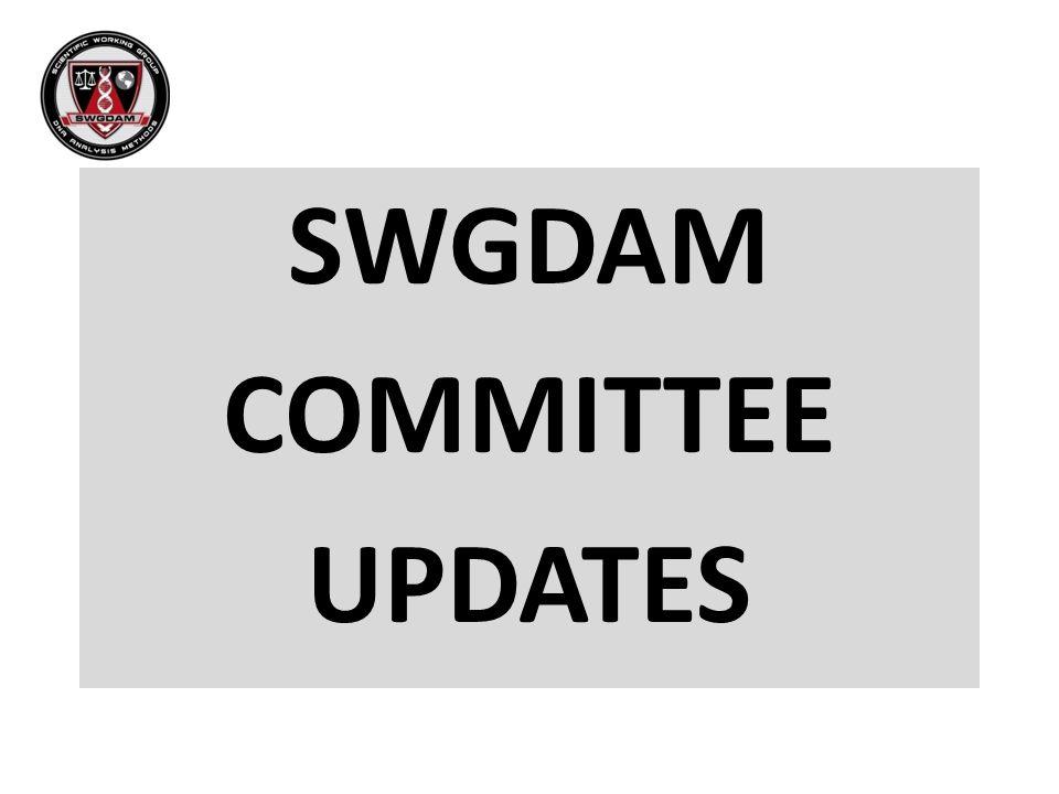 SWGDAM COMMITTEE UPDATES