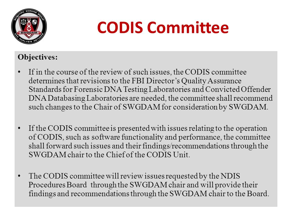 CODIS Committee Objectives: