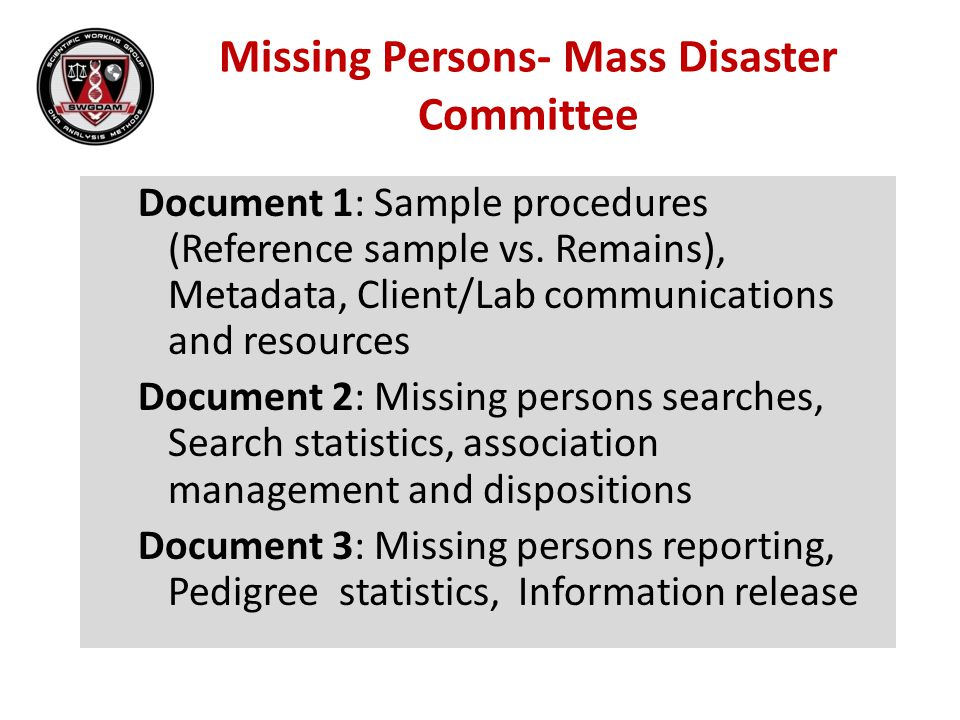 Missing Persons- Mass Disaster Committee