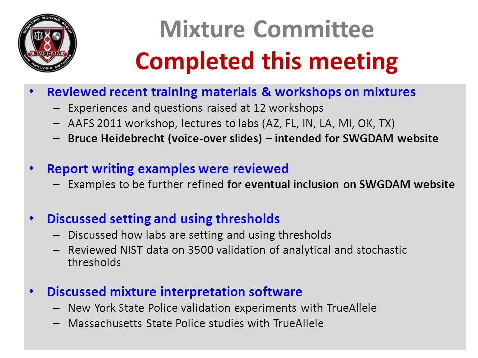 Mixture Committee Completed this meeting