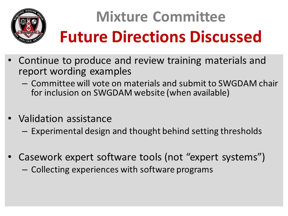 Mixture Committee Future Directions Discussed