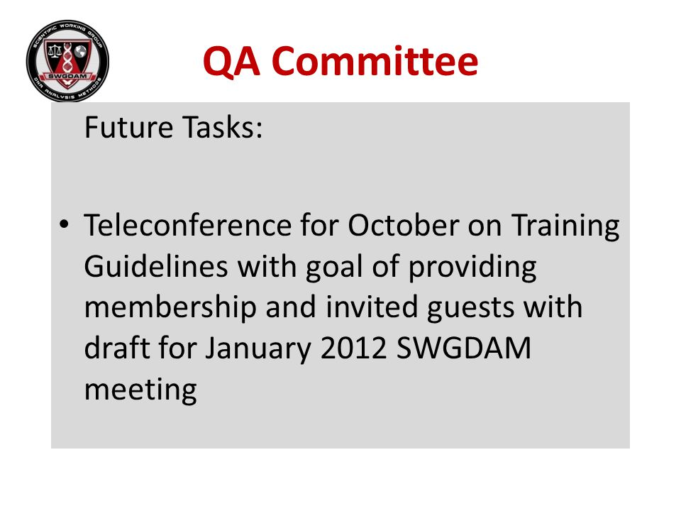 QA Committee Future Tasks: