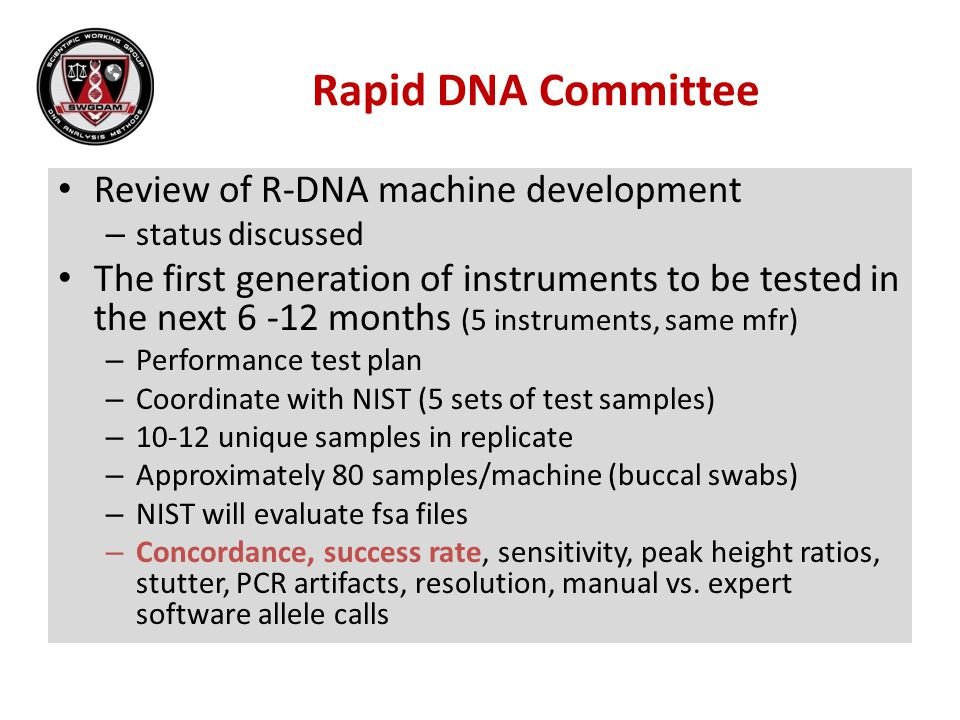 Rapid DNA Committee Review of R-DNA machine development