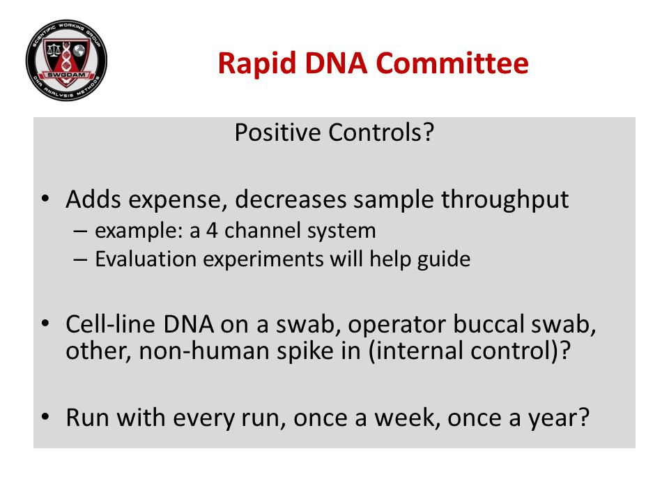 Rapid DNA Committee Positive Controls