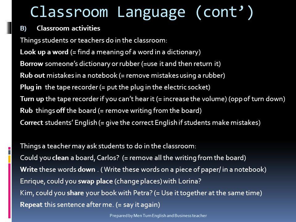 Classroom Language (cont')