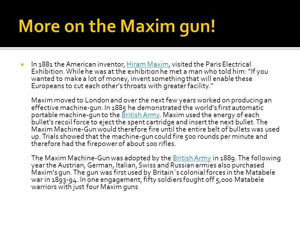 More on the Maxim gun!