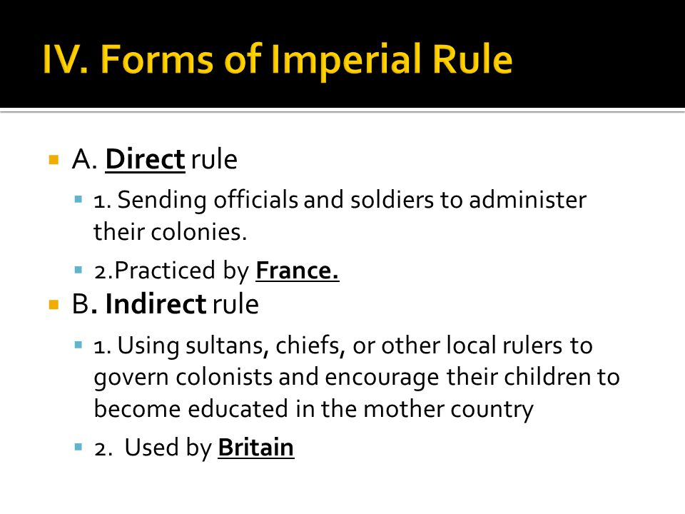 IV. Forms of Imperial Rule