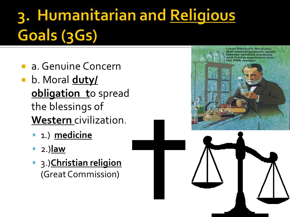 3. Humanitarian and Religious Goals (3Gs)