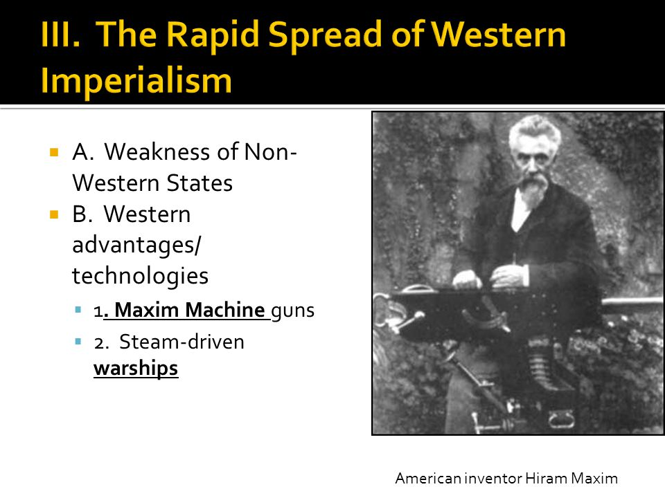 III. The Rapid Spread of Western Imperialism