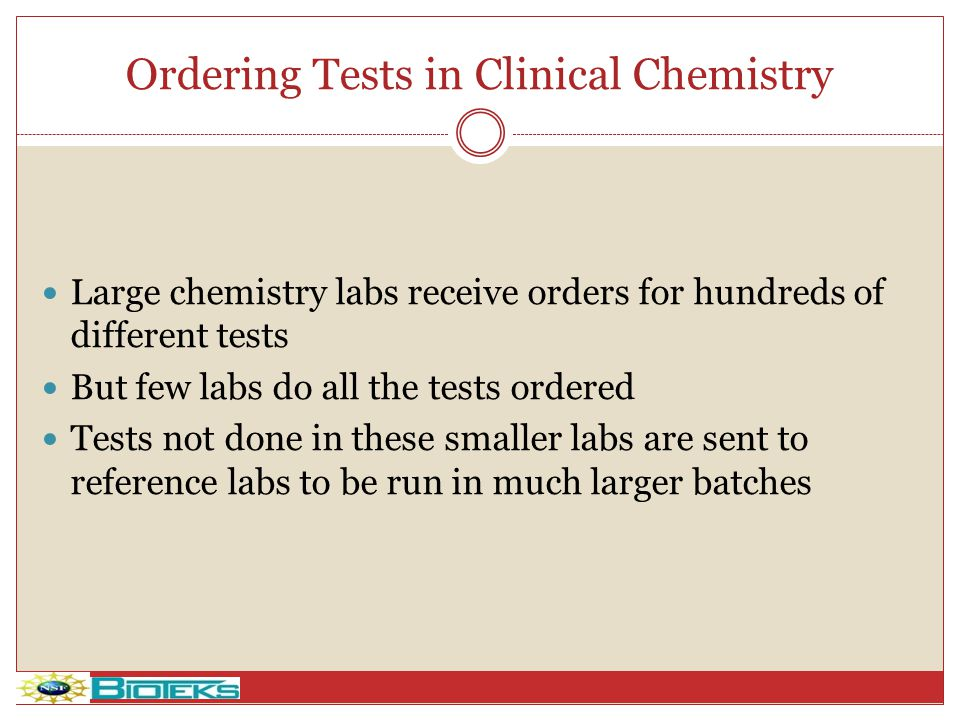 Ordering Tests in Clinical Chemistry