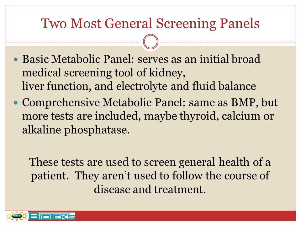 Two Most General Screening Panels