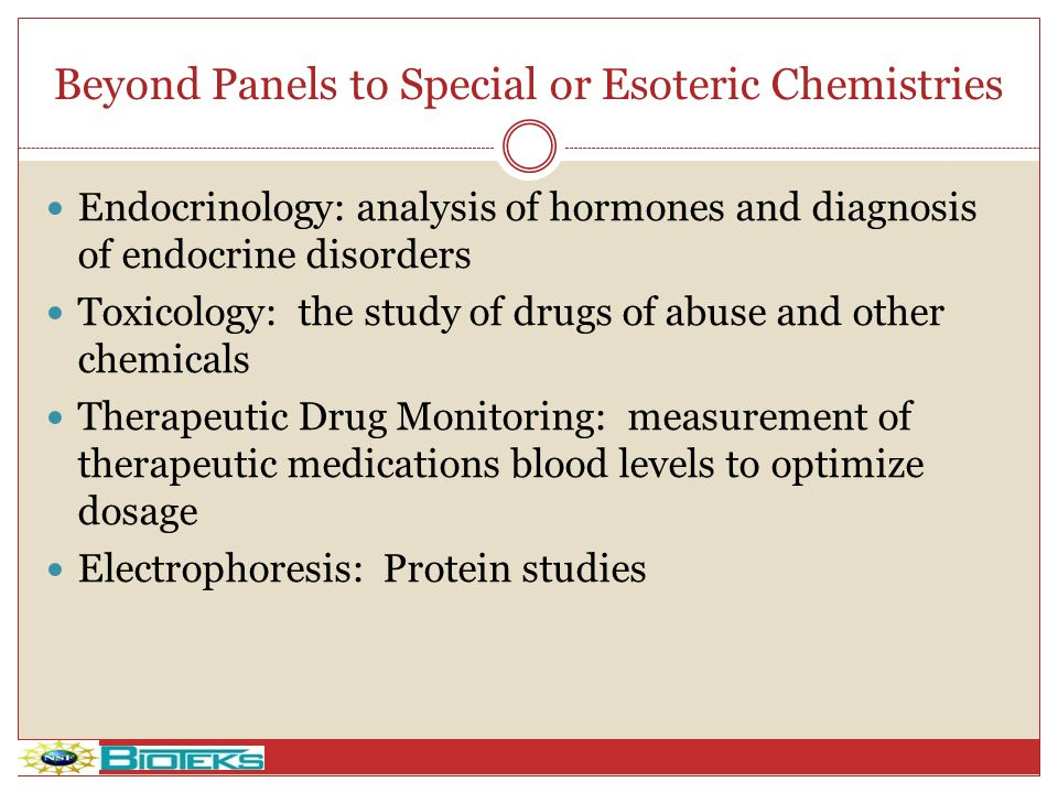 Beyond Panels to Special or Esoteric Chemistries
