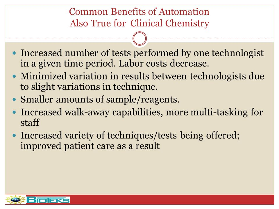 Common Benefits of Automation Also True for Clinical Chemistry