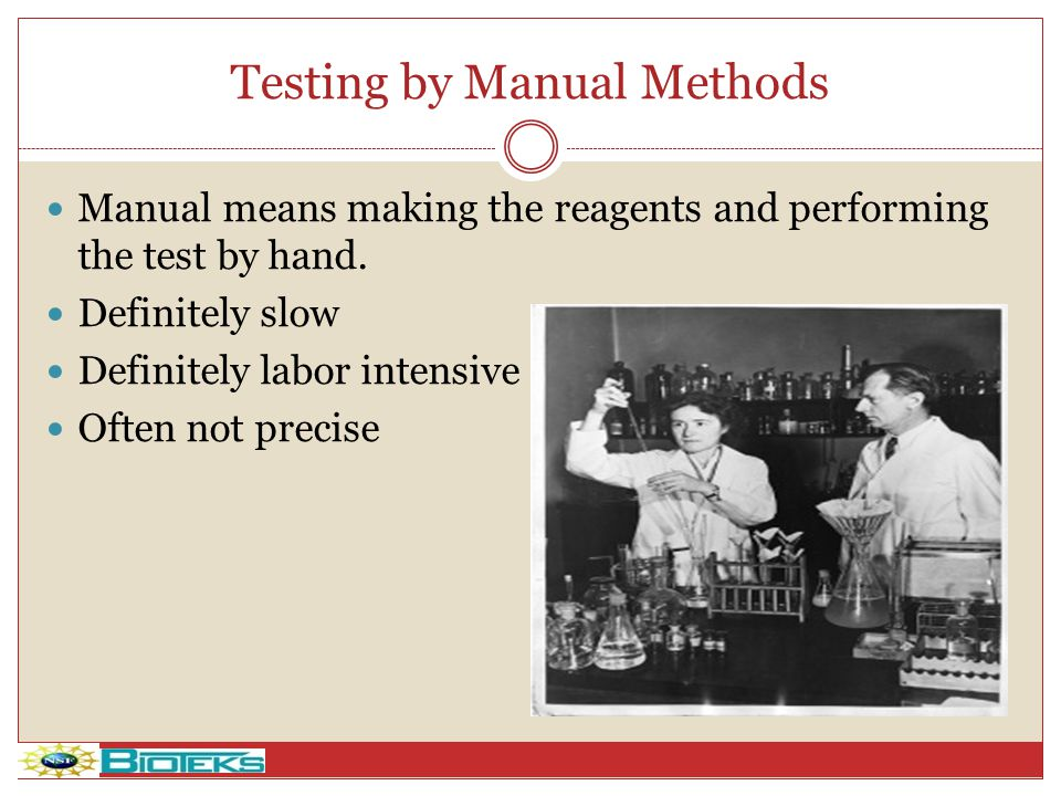 Testing by Manual Methods