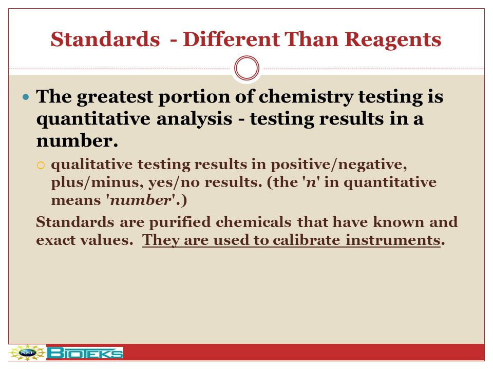 Standards - Different Than Reagents