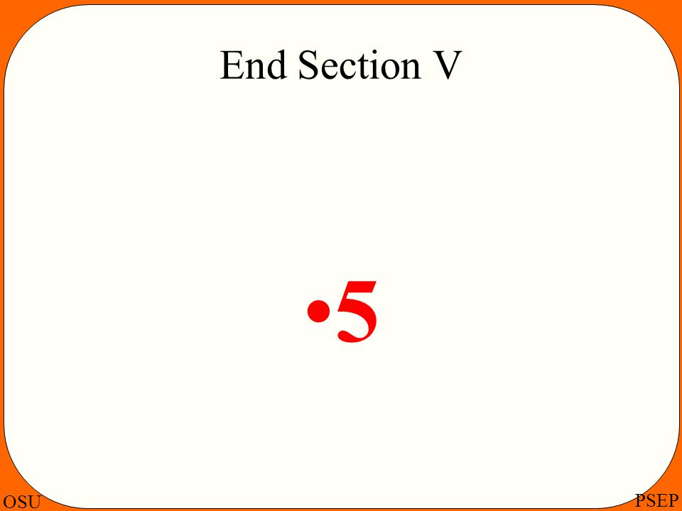 End Section V 5