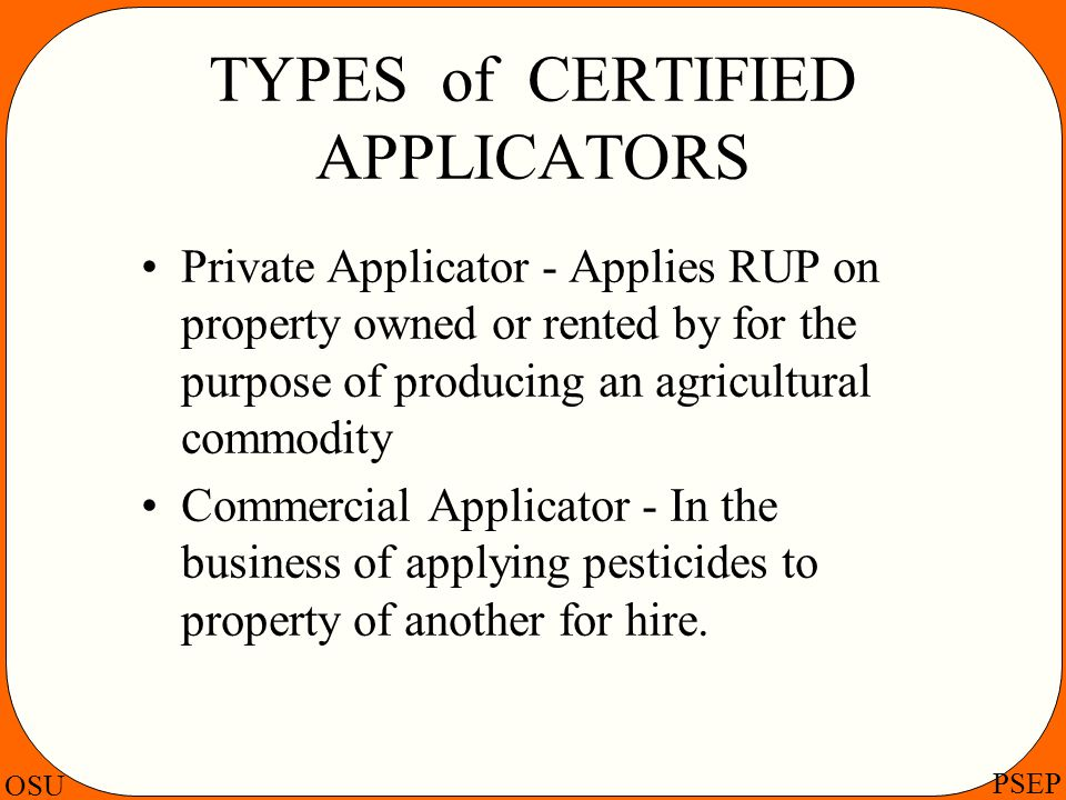 TYPES of CERTIFIED APPLICATORS
