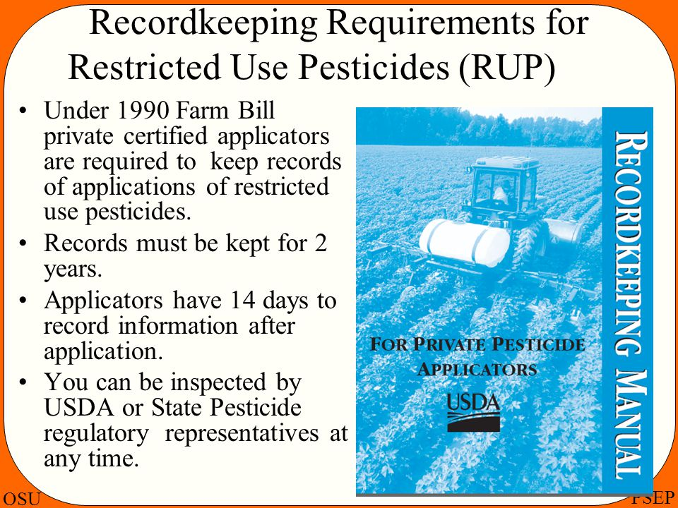 Recordkeeping Requirements for Restricted Use Pesticides (RUP)