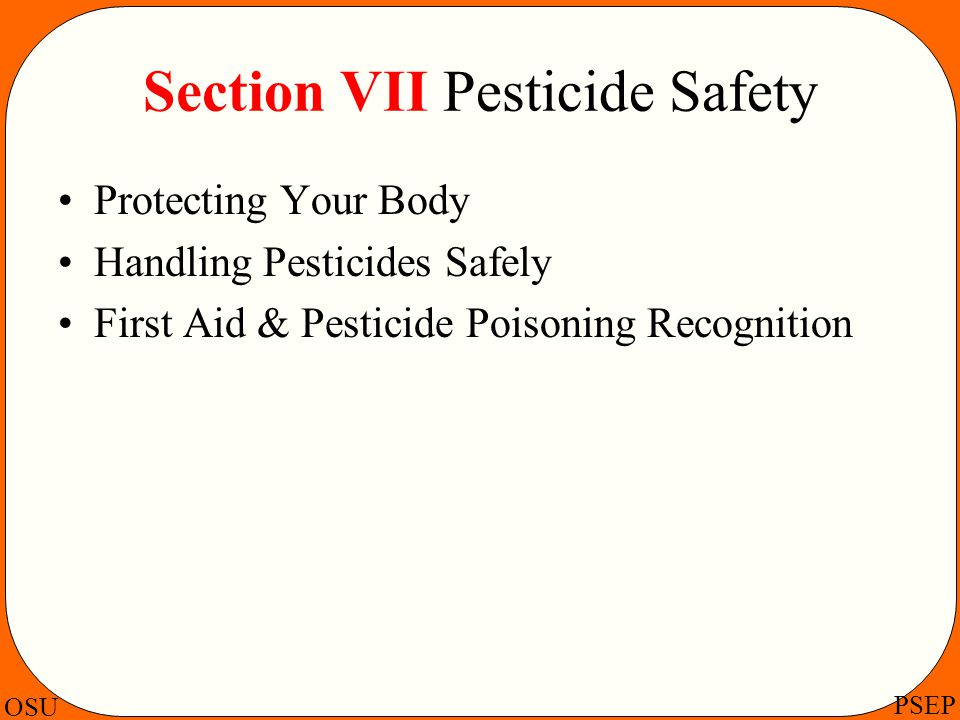 Section VII Pesticide Safety