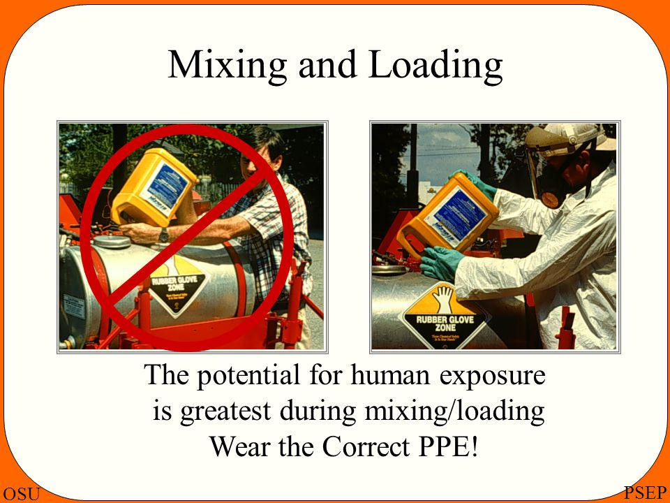 Mixing and Loading The potential for human exposure
