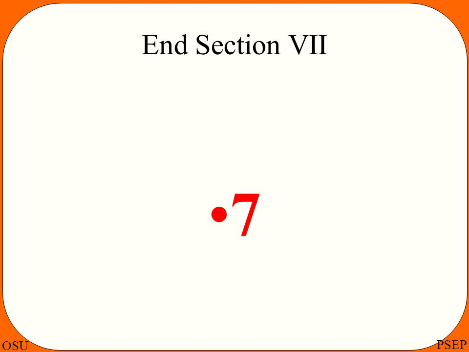 End Section VII 7