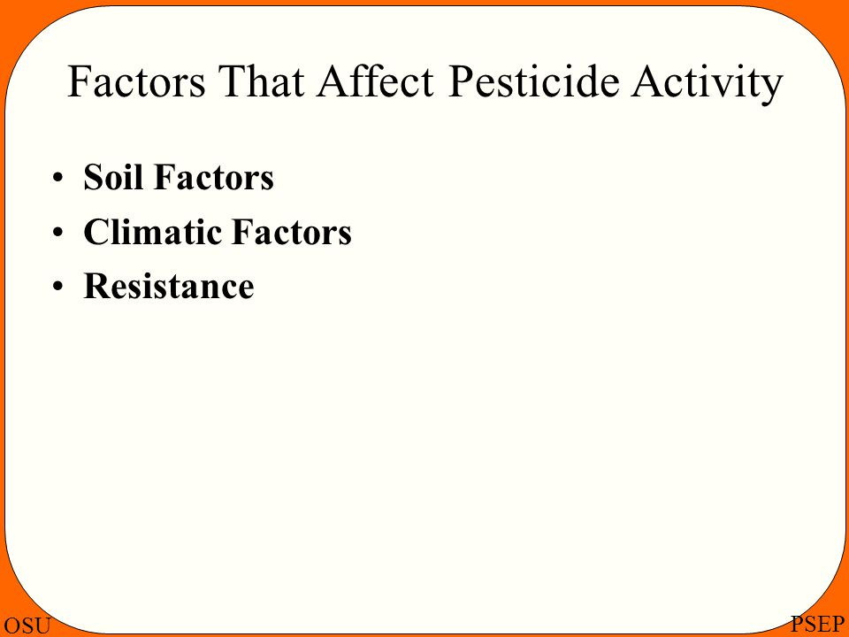 Factors That Affect Pesticide Activity