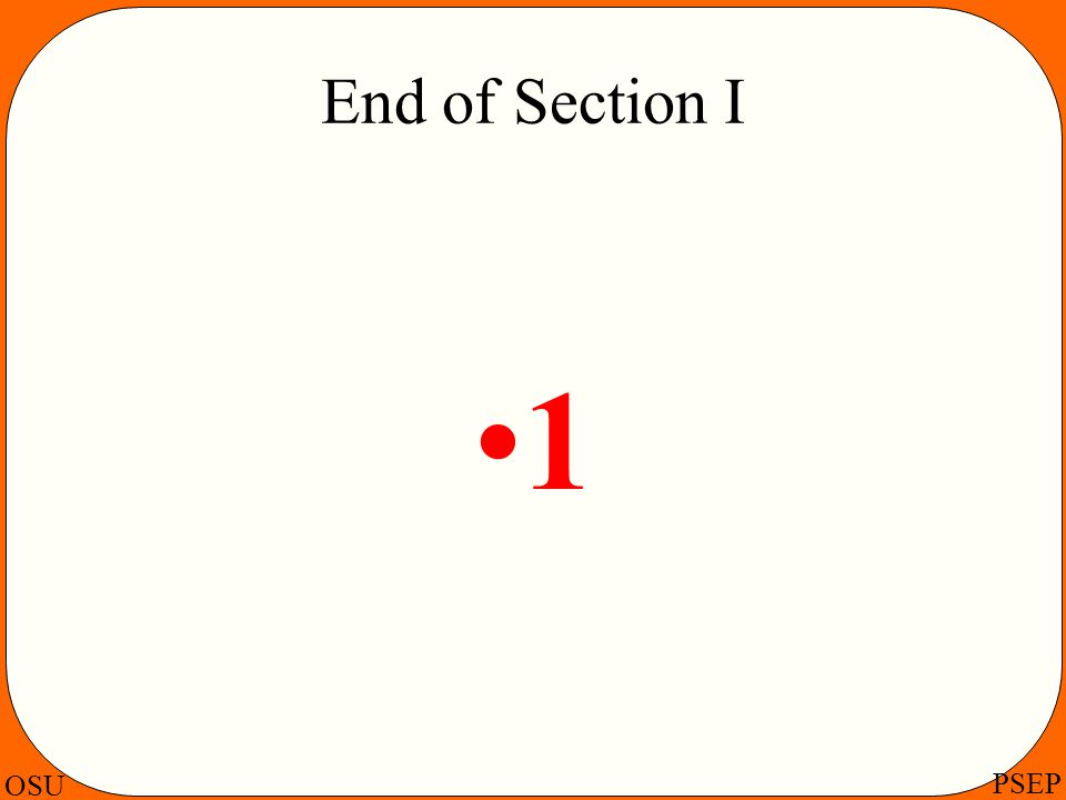 End of Section I 1