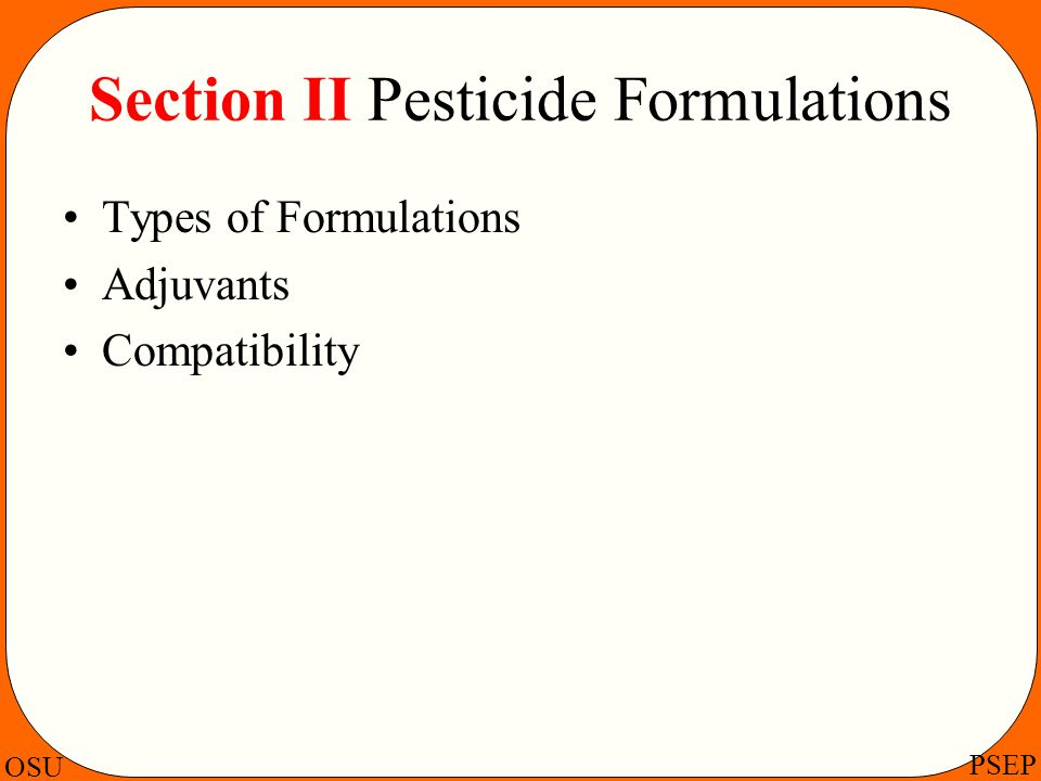 Section II Pesticide Formulations