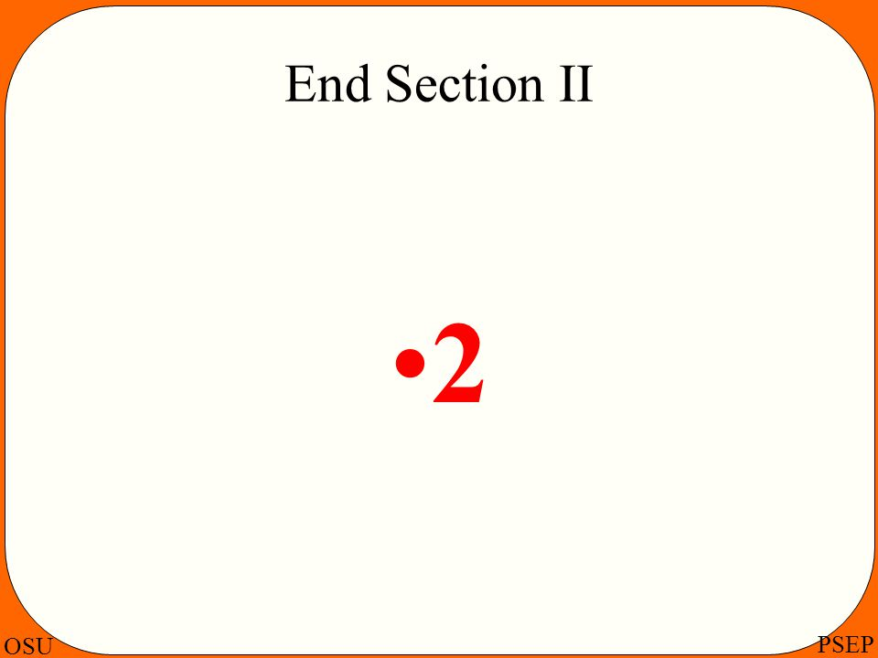 End Section II 2