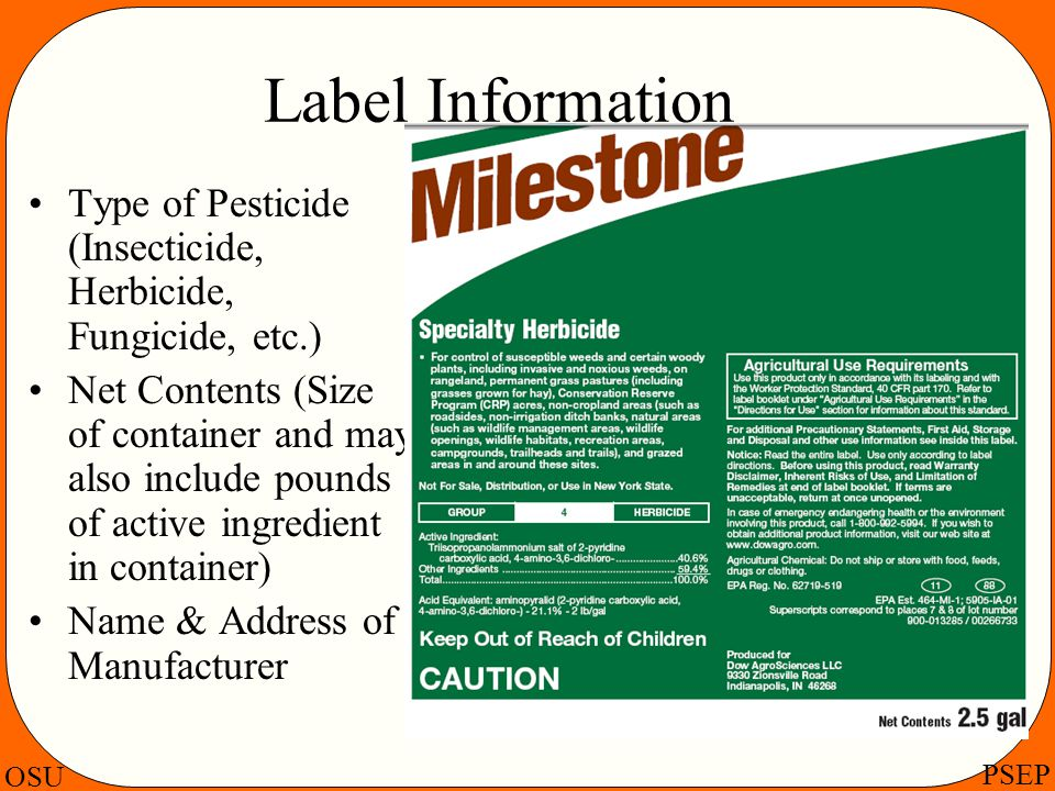 Label Information Type of Pesticide (Insecticide, Herbicide, Fungicide, etc.)