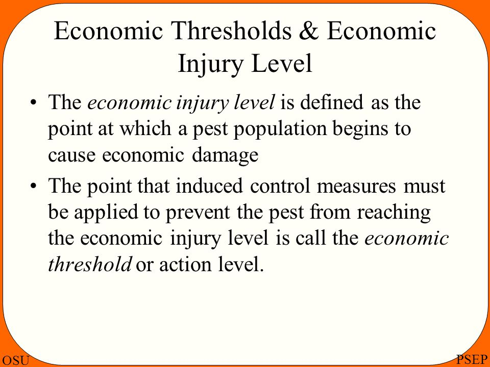 Economic Thresholds & Economic Injury Level