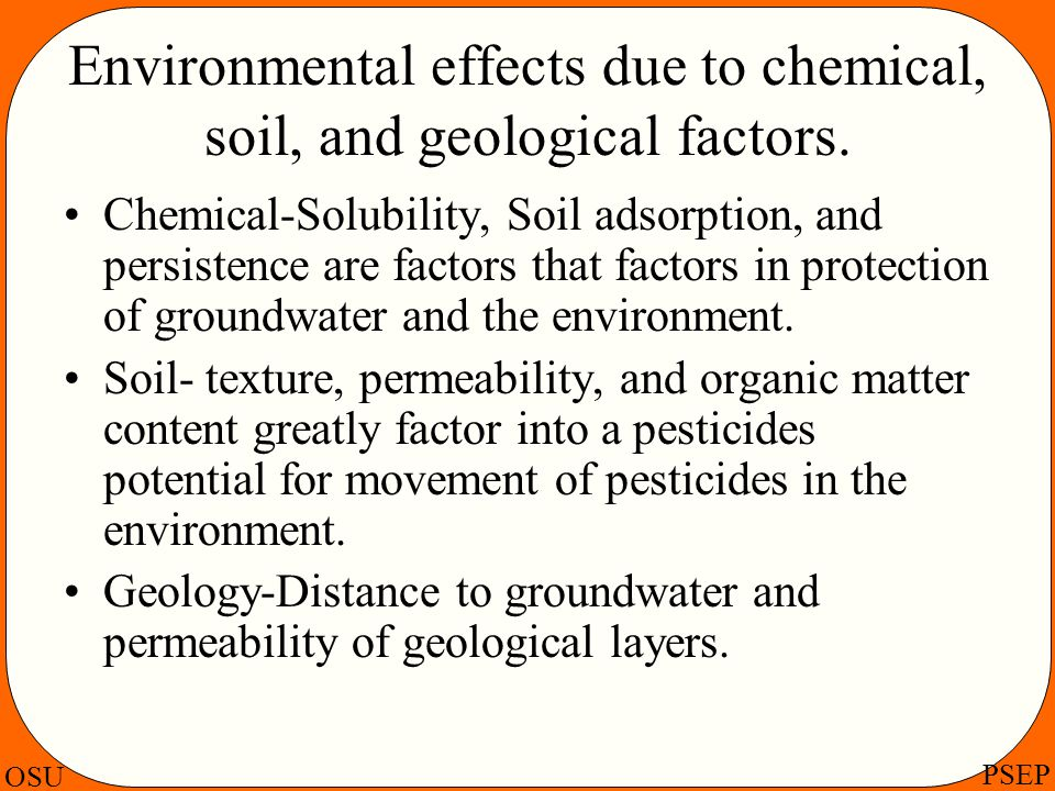 Environmental effects due to chemical, soil, and geological factors.