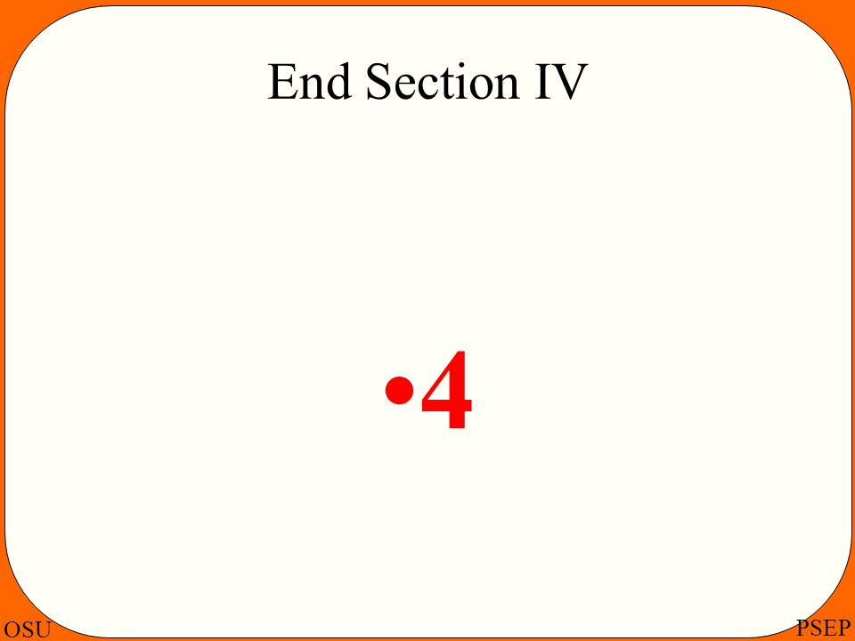End Section IV 4