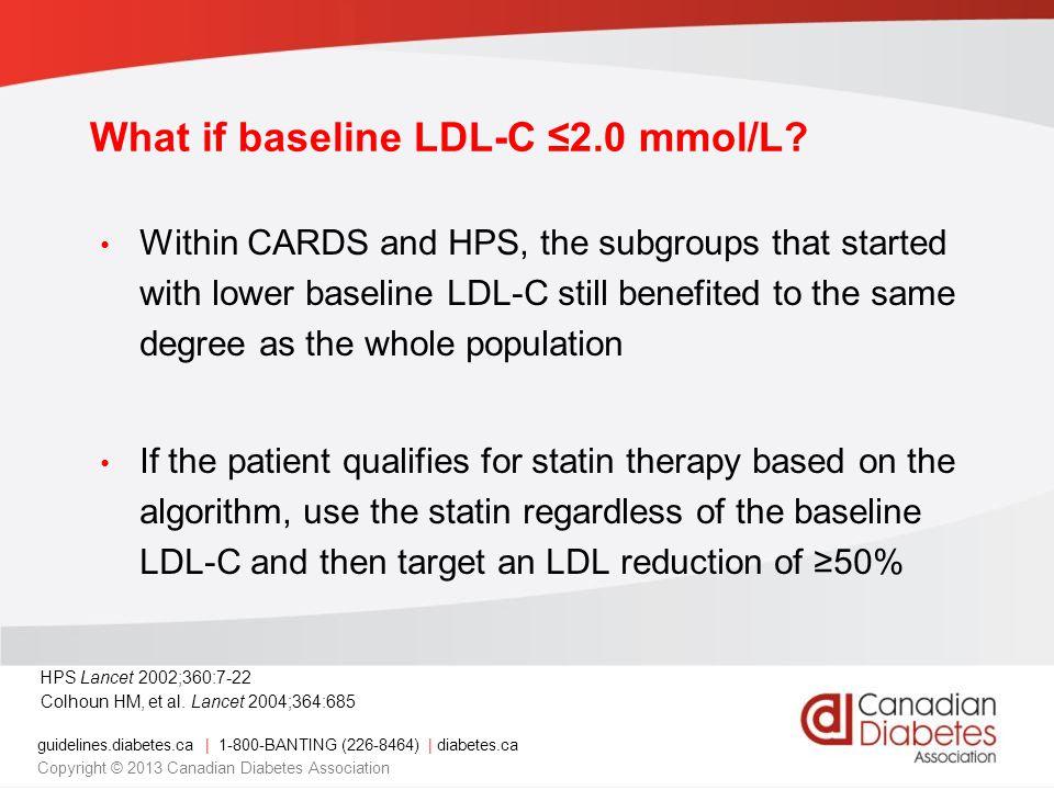 What if baseline LDL-C ≤2.0 mmol/L