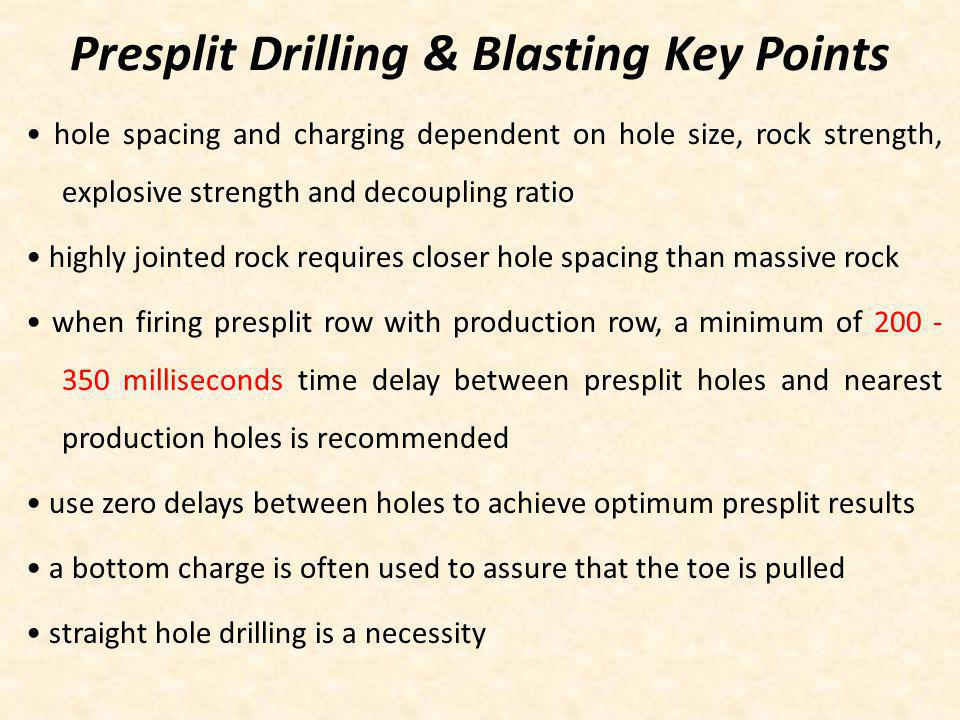 Presplit Drilling & Blasting Key Points