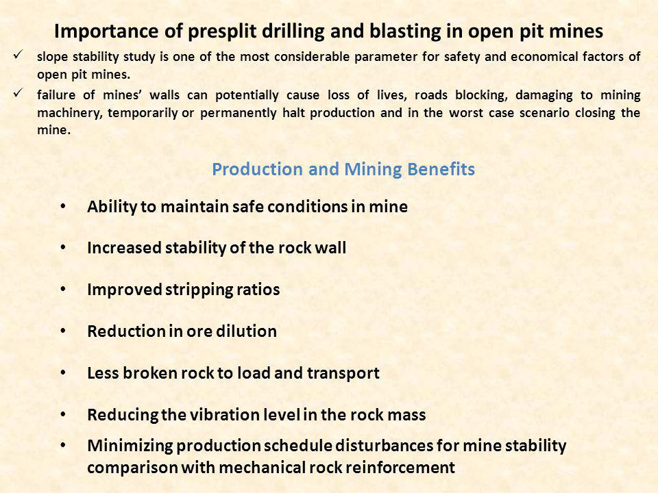 Importance of presplit drilling and blasting in open pit mines
