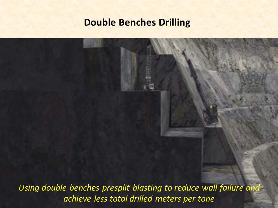 Double Benches Drilling