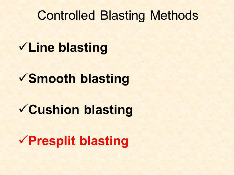Controlled Blasting Methods