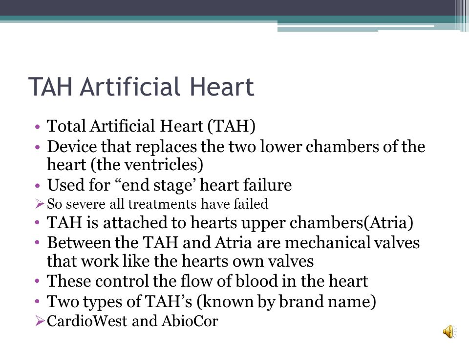 TAH Artificial Heart Total Artificial Heart (TAH)