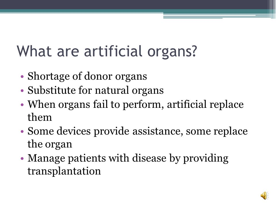 What are artificial organs